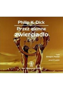 Przez ciemne zwierciadło. Książka audio CD MP3