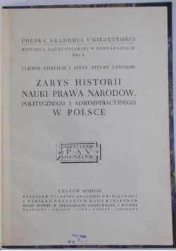 Zarys historii nauki prawa narodów, politycznego i administracyjnego w Polsce, 1949 r.