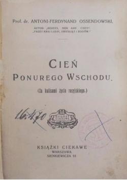 Cień ponurego wschodu, 1927r