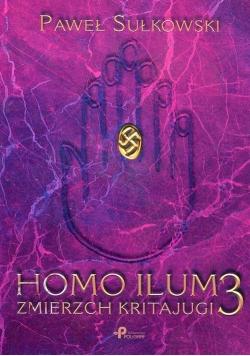 Homo Ilum 3 Zmierz Kritajugi