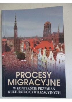 Procesy migracyjne w kontekście przemian kulturowo – cywilizacyjnych