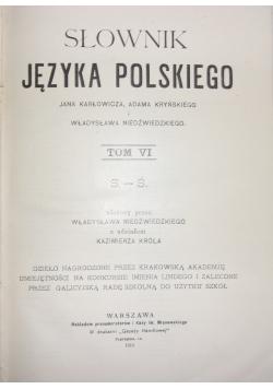 Słownik Języka Polskiego Tom VI,1915r.