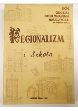 Regionalizm i Szkoła