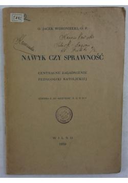 Nawyk czy sprawiedliwość, 1939r.