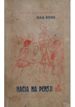Nacia na pensji, 1930 r.
