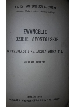 Ewangelie i dzieje Apostolskie , 1923 r.