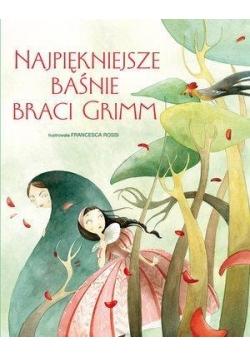 Najpiękniejsze baśnie Braci Grimm