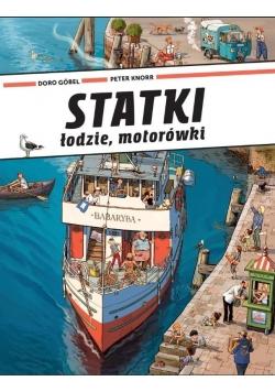Statki, łodzie, motorówki
