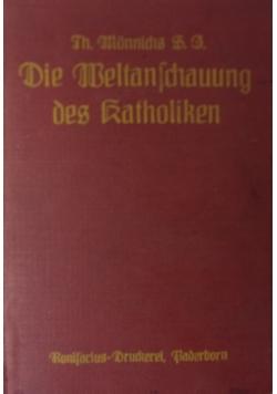 Die Weltanschauung des Katholiken, 1920