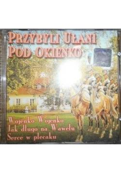 Przybyli Ułani Pod Okienko, płyta CD