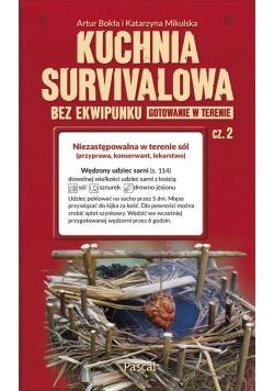 Kuchnia survivalowa bez ekwipunku. Gotowanie..cz.2