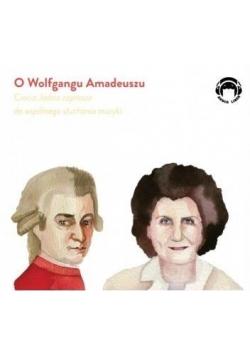 Ciocia Jadzia zaprasza...O Wolfgangu Amadeuszu CD