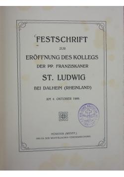 Festschrift zur eroffnung des kollegs St. Ludwig, 1909r.