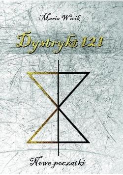 Dystrykt 121. Nowe początki