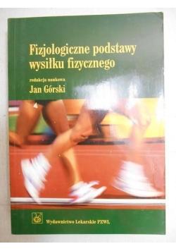 Fizjologiczne podstawy wysiłku fizycznego