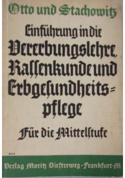 Einfuhrung in die Vererbungslehre, Rassenkunde und Erbgesundheitspflege, 1937 r.