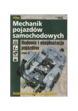 Mechanik pojazdów samochodowych. Budowa i eksploatacja pojazdów, część II