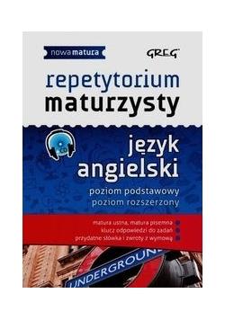 Repetytorium maturzysty Język angielski Poziom podstawowy Poziom rozszerzony + CD