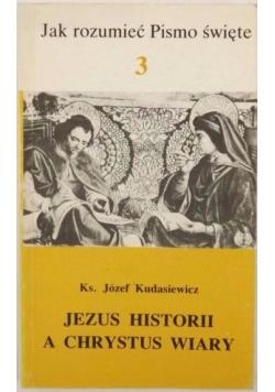 Jezus historii a Chrystus wiary
