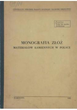 Monografia złóż materiałów kamiennych w Polsce - Okręg południowo-centralny Polski