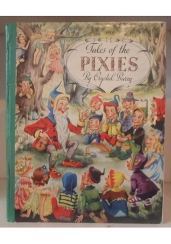 Tales of the Pixies By czystal Barry