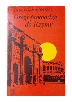 Drogi prowadzą do Rzymu