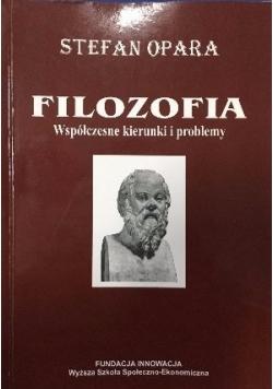 Filozofia. Współczesne kierunki i problemy
