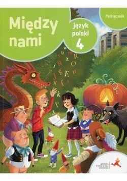 Między nami Język polski 4 Podręcznik