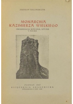 Monarchia Kazimierza Wielkiego, 1947 r.
