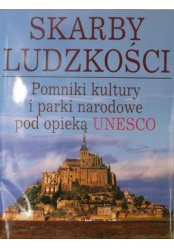 Skarby ludzkości.Pomniki kultury i parki narodowe pod opieką Unesco.