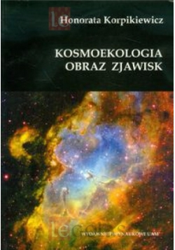 Kosmoekologia. Obraz zjawisk