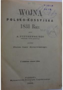 Wojna Polsko-Rossyjska 1831r. 1888r