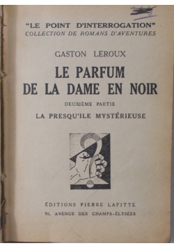 Le parfum de la dame en noir, 1932 r.