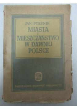 Miasta i mieszczaństwo w dawnej Polsce, 1949 r.