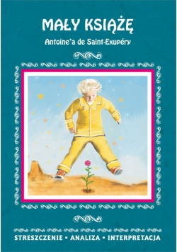Mały Książę Antoine'a de Saint-Exupéry