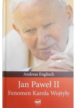 Jan Paweł II. Fenomen Karola Wojtyły