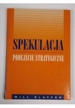 Spekulacja podejście strategiczne