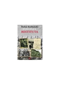Polonia Restituta. Wspomnienia z dwudziestolecia niepodległości 1919-1939