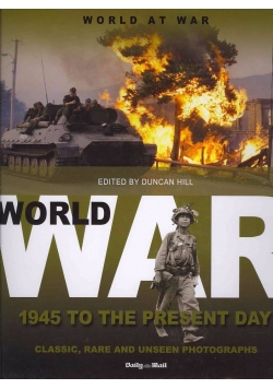 World at war 1945 to the present day