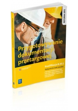 Przygotowywanie dokumentacji przetargowej. B.30.2