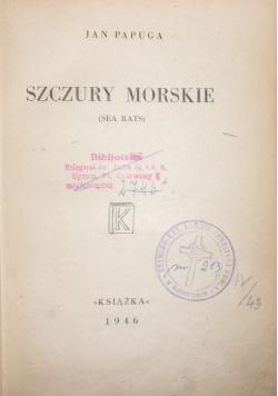 Szczury morskie, 1946 r.