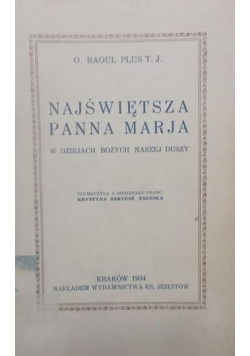 Najświętsza Panna Marja, 1934r.