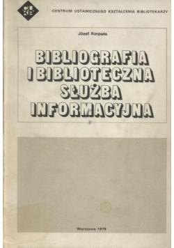 Bibliografia i biblioteczna służba informacyjna
