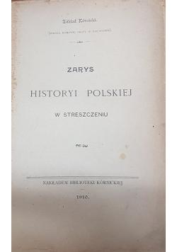 Zarys Historyi Polskiej w streszczeniu