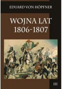 Wojna lat 1806-1807 T.3