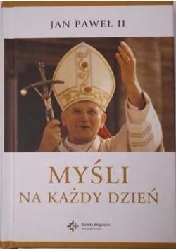 Jan Paweł II - Myśli na każdy dzień