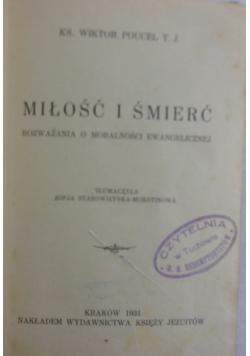 Miłość i śmierć, 1931 r.