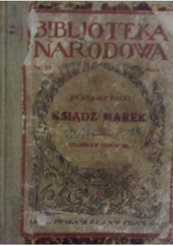 Ksiądz Marek, 1921r