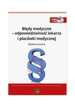 Błędy medyczne odpowiedzialność lekarza...
