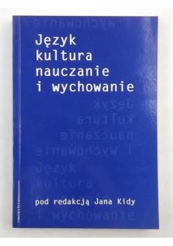 Język, kultura, nauczanie i wychowanie